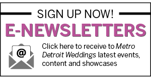Metro Detroit Weddings Newsletters